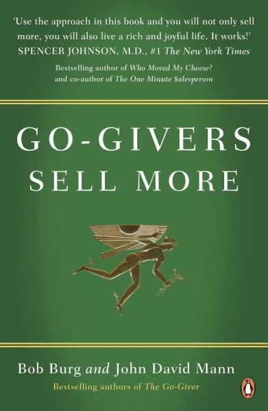 The Go Giver Sells More