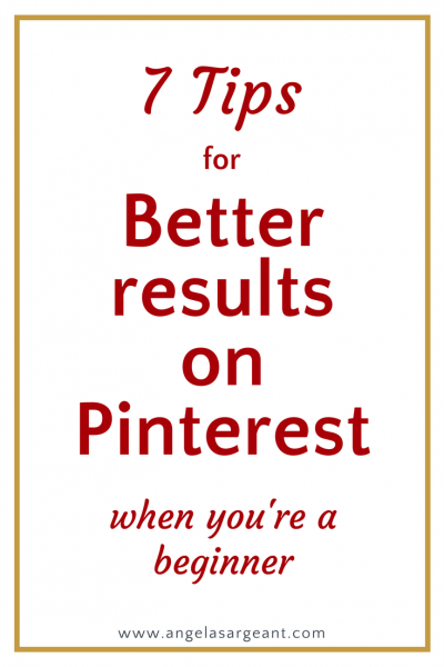 How to get better results from Pinterest even if you're a beginner