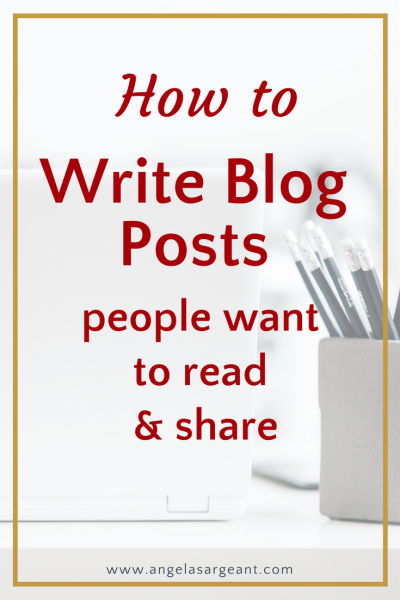 How to write blog posts people want to read and share on social media. Also download a free Blogging Checklist & Cheat Sheet #blogging #socialmedia