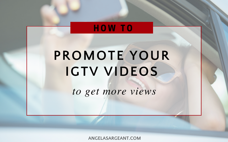 How to Promote Your IGTV Videos to Get More Views