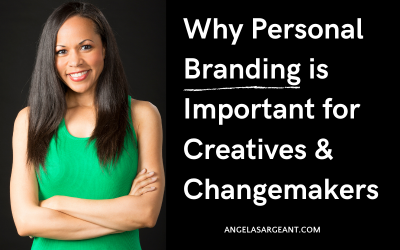 Why personal branding is important for creatives and changemakers