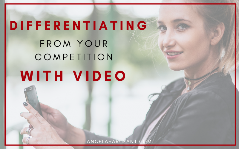 Differentiating Yourself from the Competition with Video